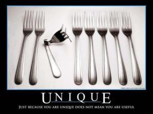 Ser único não significa ser útil. Droga!